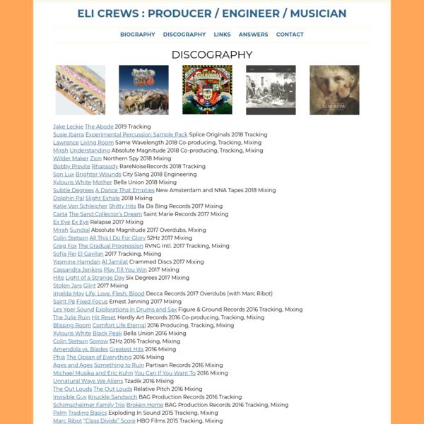 Eli Crews : Producer / Engineer / Musician