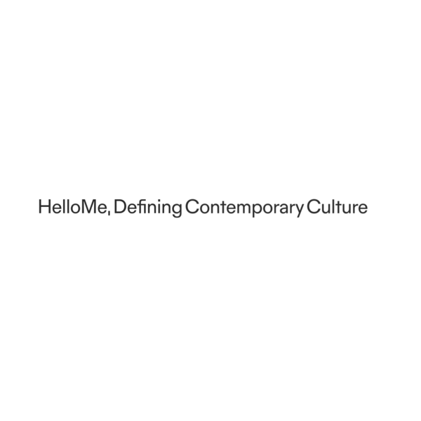 HelloMe - Defining Contemporary Culture