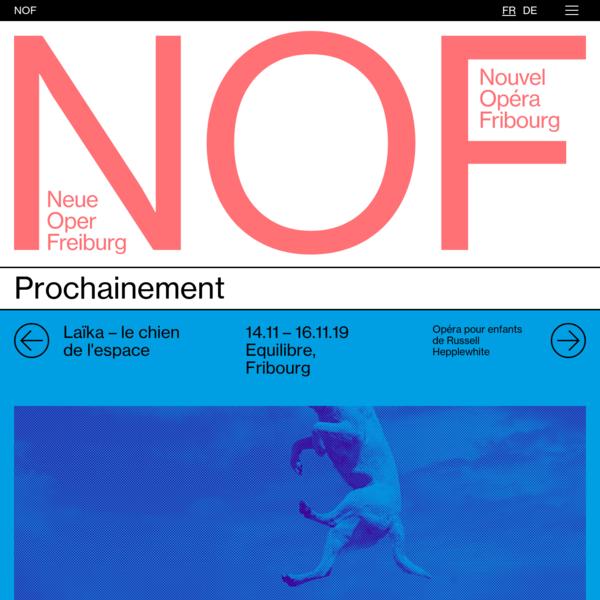 NOF - Nouvel Opéra Fribourg - Neue Oper Freiburg