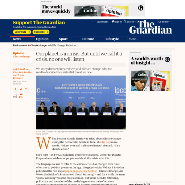 Our planet is in crisis. But until we call it a crisis, no one will listen   Caleb Redlener, Charlotte Jenkins and Irwin Redlener   Opinion   The Guardian