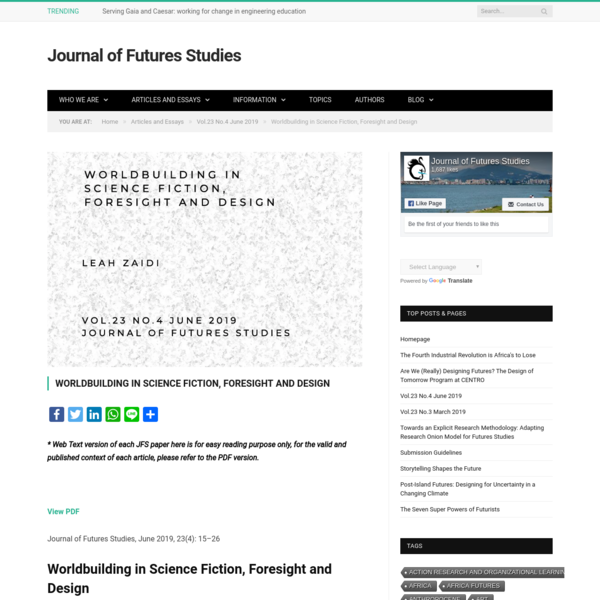 Worldbuilding in Science Fiction, Foresight and Design * Journal of Futures Studies