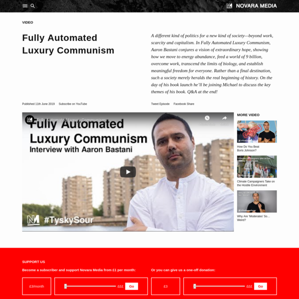 Fully Automated Luxury Communism | Novara Media