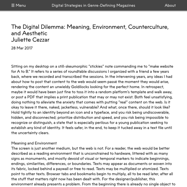 Digital Strategies in Genre Defining-Magazines   The Digital Dilemma: Meaning, Environment, Counterculture, and Aesthetic
