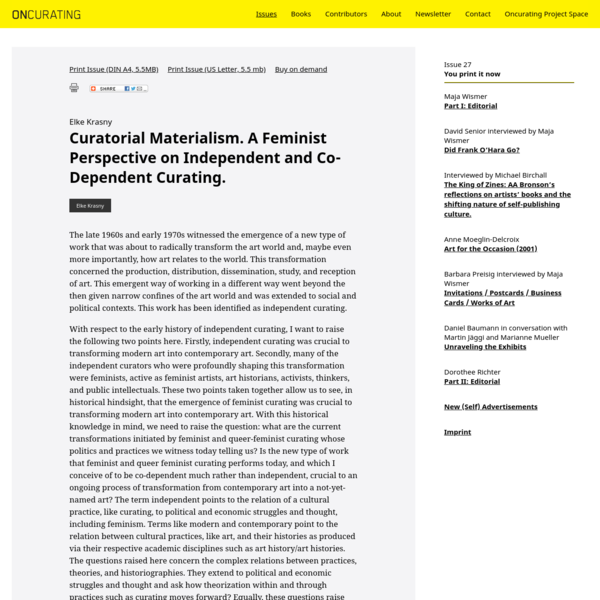 Curatorial Materialism. A Feminist Perspective on Independent and Co-Dependent Curating.