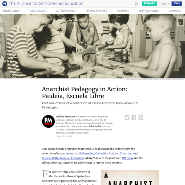 Anarchist Pedagogy in Action: Paideia, Escuela Libre | Alliance for Self-Directed Education