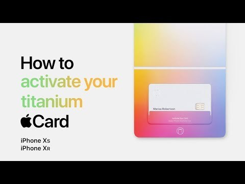 Apple Card - How to activate your titanium card with iPhone XS / XR - Apple