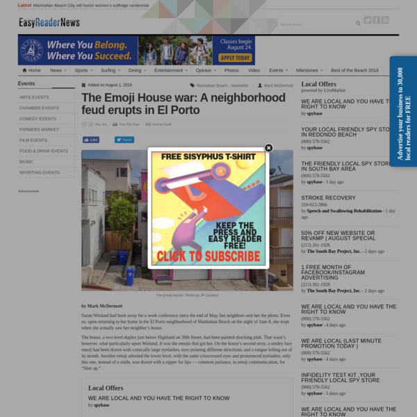 The Emoji House war: A neighborhood feud erupts in El Porto