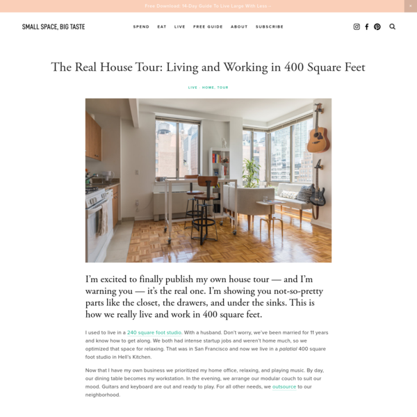 The Real House Tour: Living and Working in 400 Square Feet — Small Space, Big Taste