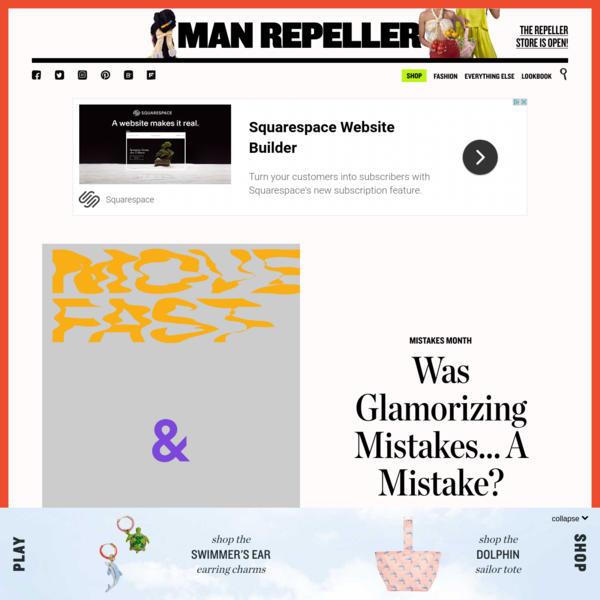 Was Glamorizing Mistakes... A Mistake? - Man Repeller