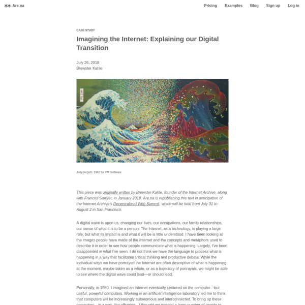Are.na / Imagining the Internet: Explaining our Digital Transition