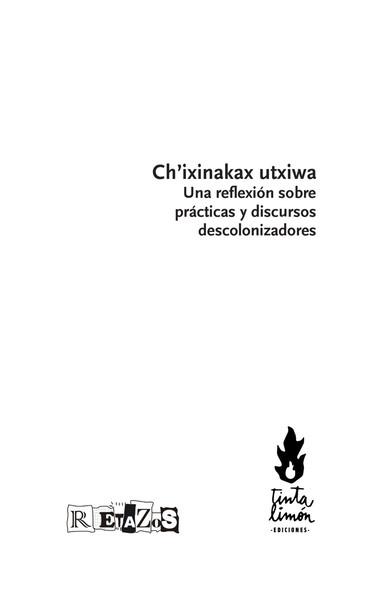 Silvia Rivera Cusicanqui, Ch'ixinakax utxiwa: una reflexión sobre prácticas y discursos descolonizadores (2010)