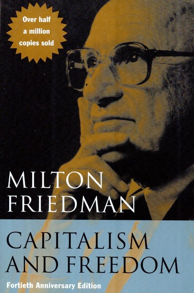 Capitalism and Freedom – Milton Friedman