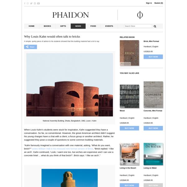 Why Louis Kahn would often talk to bricks | Architecture | Agenda | Phaidon
