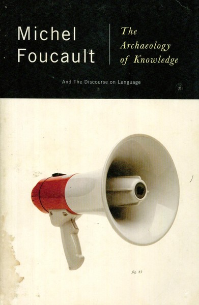 The Archeology of Knowledge - Michel Foucault