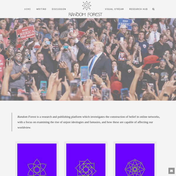 Random Forest - Random Forest is an research and publishing platform which investigates the construction of belief in online...