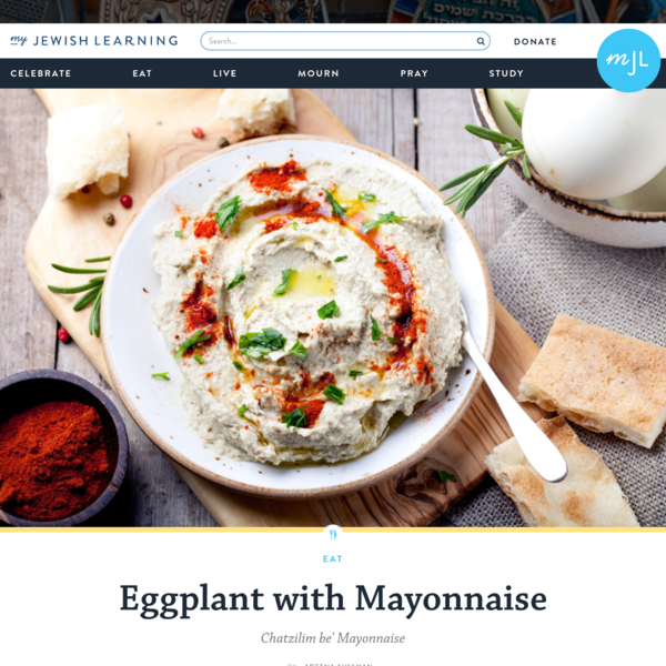 Eggplant with Mayonnaise | My Jewish Learning