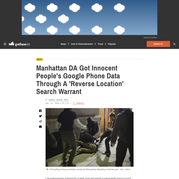 Manhattan DA Got Innocent People's Google Phone Data Through A 'Reverse Location' Search Warrant: Gothamist