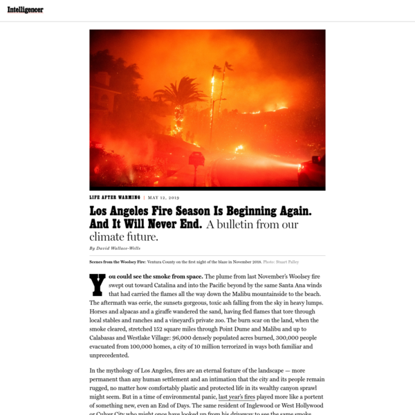 Los Angeles Fire Season Is Beginning Again. And It Will Never End.