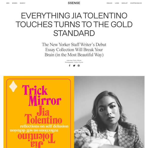 Everything Jia Tolentino Touches Turns to the Gold Standard