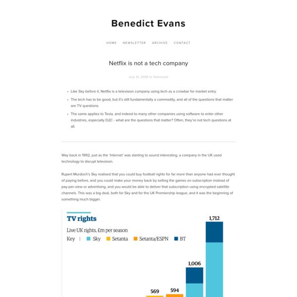 Netflix is not a tech company - Benedict Evans