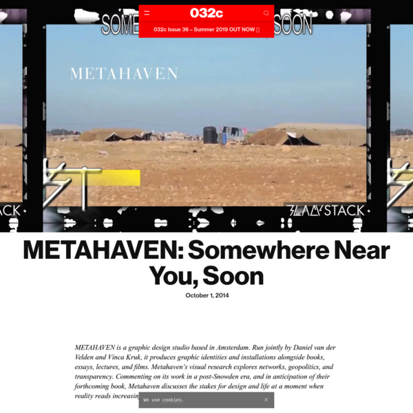 METAHAVEN: Somewhere Near You, Soon - 032c