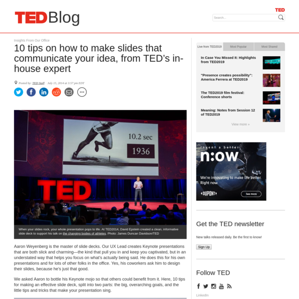 10 tips on how to make slides that communicate your idea, from TED's in-house expert