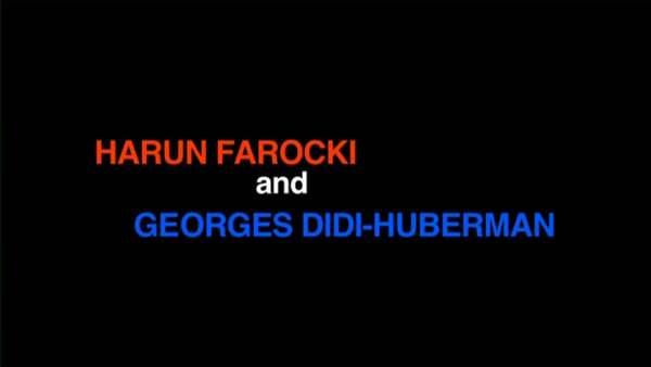 Harun Farocki in Conversation with Georges Didi-Huberman at Tate Modern 2009