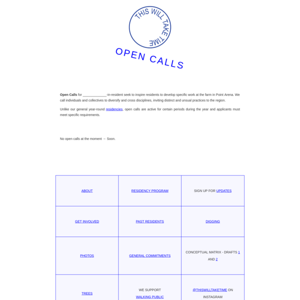 This Will Take Time - Open Calls