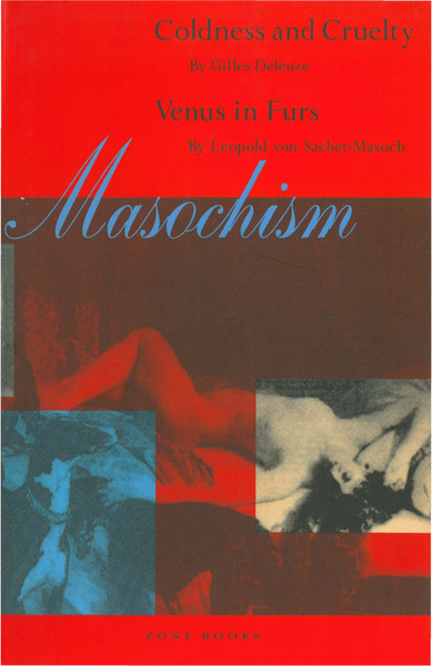 gilles-deleuze-masochism-coldness-and-cruelty-venus-in-furs.pdf