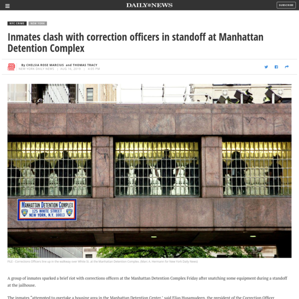 Inmates clash with correction officers in standoff at Manhattan Detention Complex - New York Daily News