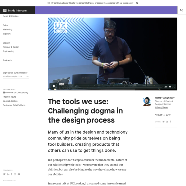 The tools we use: Challenging dogma in the design process | Inside Intercom