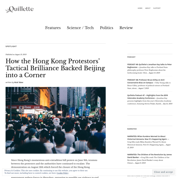 How the Hong Kong Protestors' Tactical Brilliance Backed Beijing into a Corner - Quillette