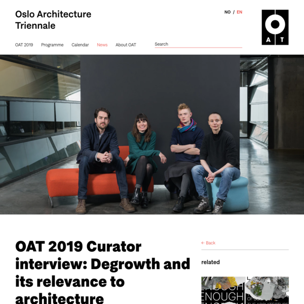 OAT 2019 Curator interview: Degrowth and its relevance to architecture