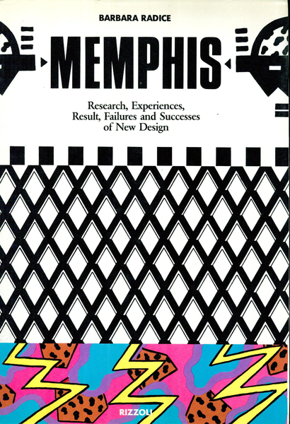 Memphis: Research, Experiences, Result, Failures and Successes of New Design - Barbara Radice
