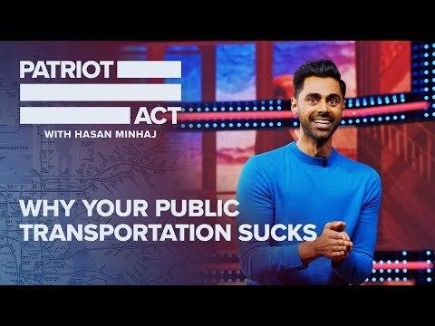 Why Your Public Transportation Sucks | Patriot Act With Hasan Minhaj | Netflix