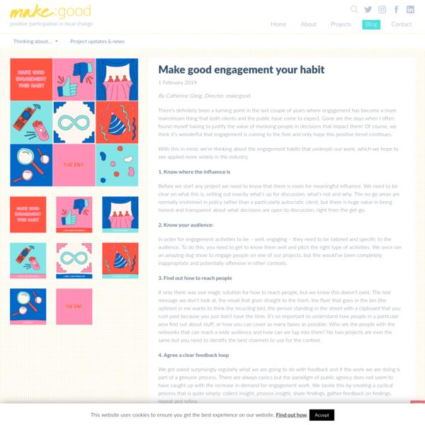Make good engagement your habit | make:good