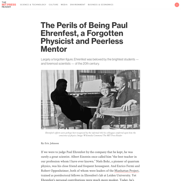 The Perils of Being Paul Ehrenfest, a Forgotten Physicist and Peerless Mentor
