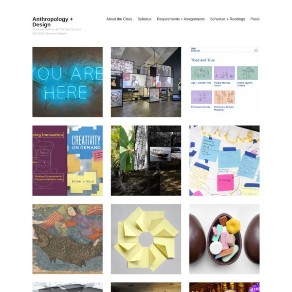 Anthropology + Design - Graduate Seminar @ The New School | Fall 2019 | Shannon Mattern