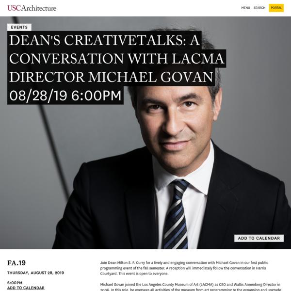 Dean's CreativeTalks: A Conversation with LACMA Director Michael Govan