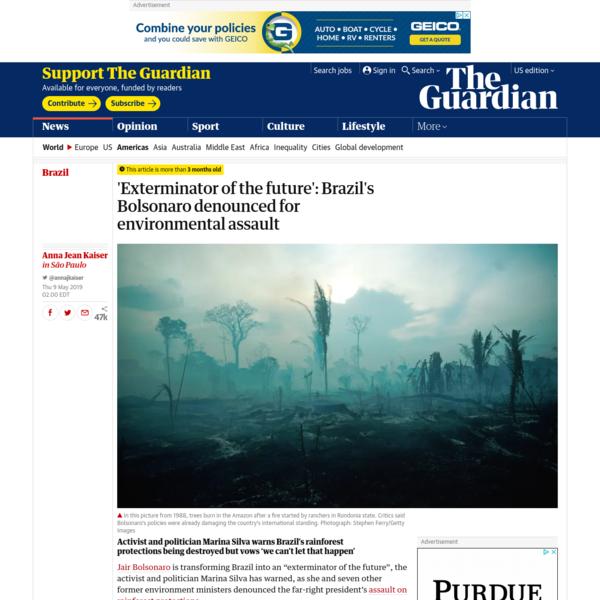 'Exterminator of the future': Brazil's Bolsonaro denounced for environmental assault
