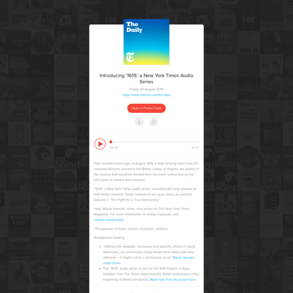 Introducing '1619,' a New York Times Audio Series - The Daily