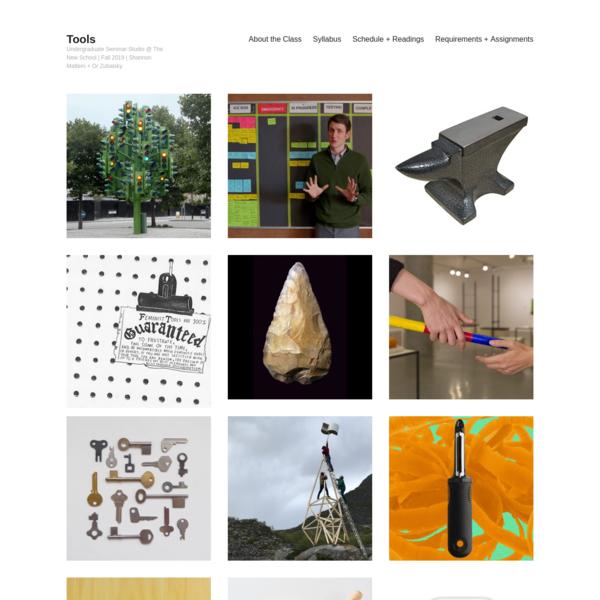 Tools - Undergraduate Seminar-Studio @ The New School | Fall 2019 | Shannon Mattern + Or Zubalsky