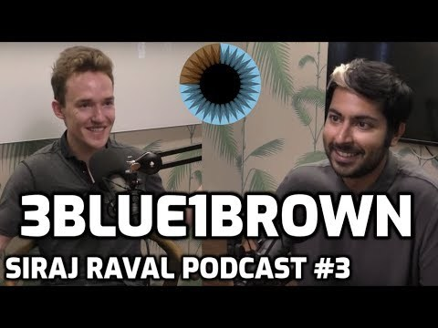 3Blue1Brown & Mathematics | Siraj Raval Podcast #3