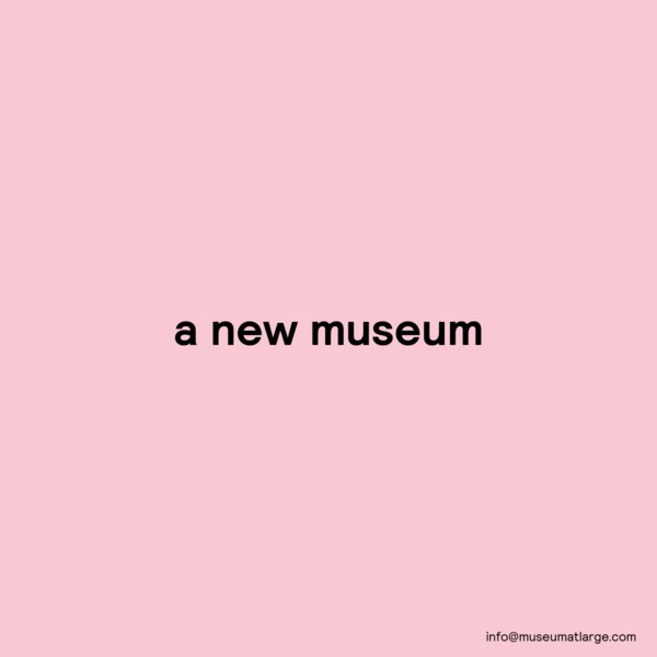 Museum At Large