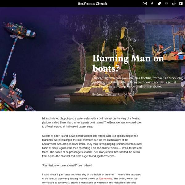 Ephemerisle is Burning Man on boats in the Sacramento River Delta