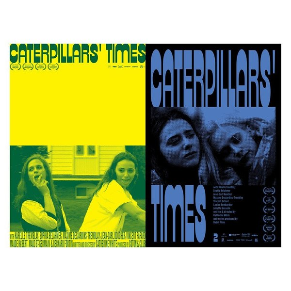 "English posters for @cathwhitecath 's webseries ""Le temps des chenilles"" season 1 and 2"