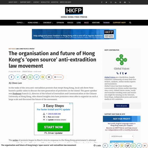 The organisation and future of Hong Kong's 'open source' anti-extradition law movement | Hong Kong Free Press HKFP