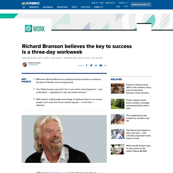 Richard Branson believes the key to success is a three-day workweek