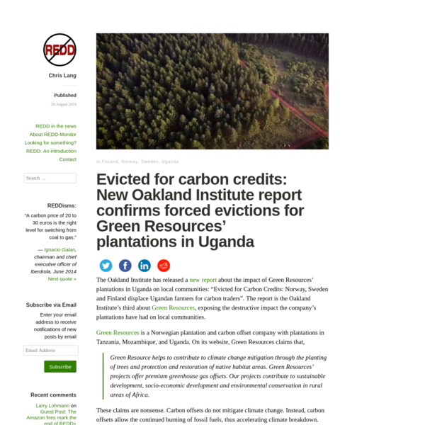 Evicted for carbon credits: New Oakland Institute report exposes forced evictions for Green Resources' plantations in Uganda...