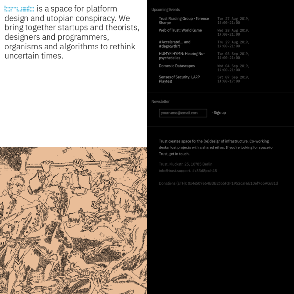 Trust - space for platform design and utopian conspiracy.
